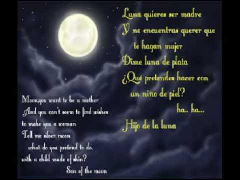 Hijo de la Luna…