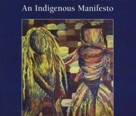 «Paix, Pouvoir et Rectitude, un manifeste indigène» Par le Pr. Taiaiake ALFRED