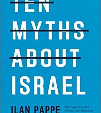 10 mythes sur Israël par l'historien israélien Ilan Pappé – Traduction R71