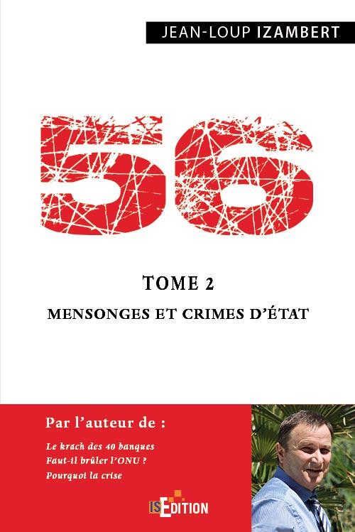 «56» Mensonges & Crimes d'État – Tome 2 Jean-Loup Izambert