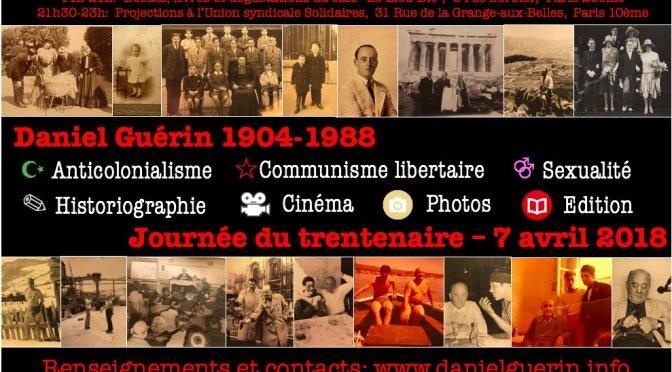 Daniel GUÉRIN (1904 – 1988) Militant et Écrivain anarcho-communiste, en version PDF gratuite pour le trentenaire de sa disparition