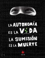 Chiapas, Feu et Parole d'un peuple qui dirige et d'un gouvernement qui obéit… (L'essentiel de l'EZLN en version PDF)