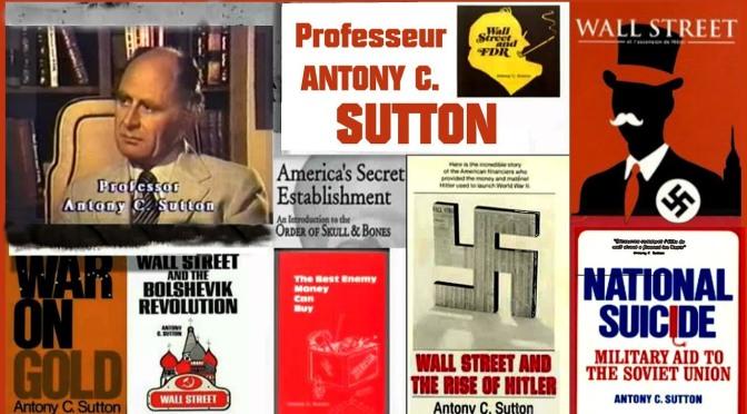 L'essentiel du Pr. Antony C. Sutton en versions PDF revues et corrigées par Jo Busta Lally en mars 2019