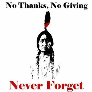 Thanksgiving ? No Thanks…