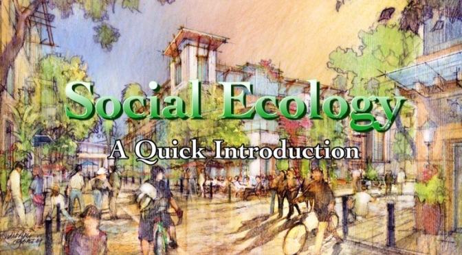 Qu'est-ce que l'écologie sociale ? Murray Bookchin, 1982 nouvelle introduction au texte intégral & tout dernier PDF de l'année !