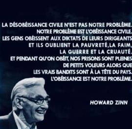 Juste mon opinion: La désobéissance civile selon Howard Zinn