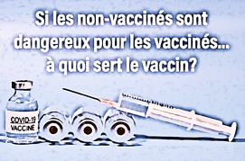COnVIDe non vaccines dangereux a quoi sert le vaccin