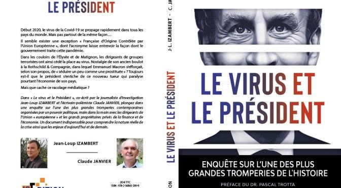 Analyse du COVIDisme d'État par Claude Janvier et Jean-Loup Izambert, auteurs de : Le virus et le Président (IS Éditions)