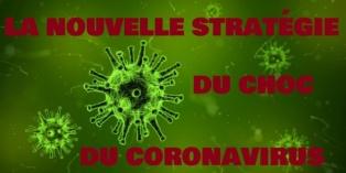 nouvelle stratégie du choc du coronavirus