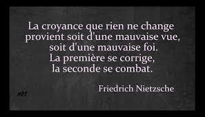 croyance que RIEN ne change Nietzsche